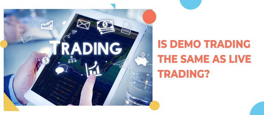 Forex Trading – Live Accounts vs Demo Accounts